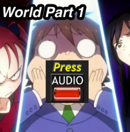 Press Audio: Bursting Into Your Mind: Accel World Part 1