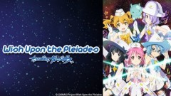 Houkago no Pleiades - Wish Upon the Pleiades Hulu Header