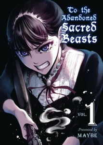 To The Abandoned Sacred Beasts Volume 1 Cover
