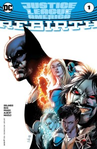 Justice League of America Rebirth Issue 1 Cover