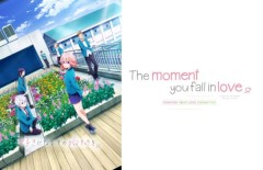 The Moment You Fall In Love