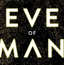Eve of Man Hardcover Novel Review